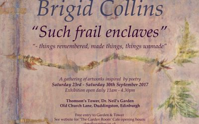 """""""Such frail enclaves"""" – """"things remembered, made things, things unmade"""""""